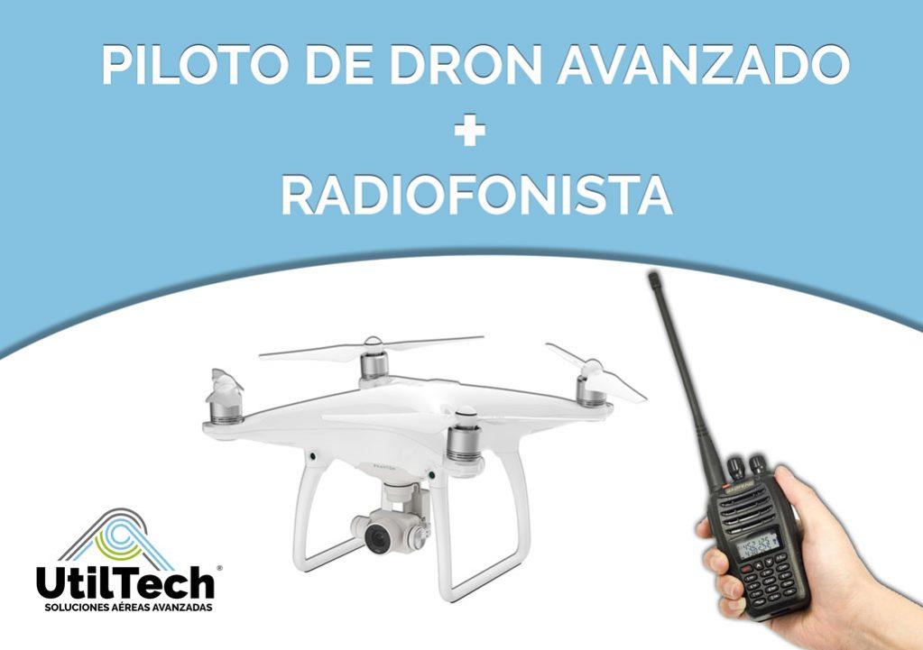 Piloto de Dron Avanzado + Radiofonista